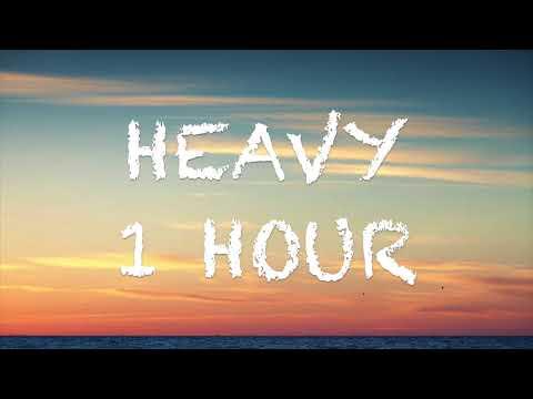 Heavy - 1 hour (Linkin Park, Kiiara)