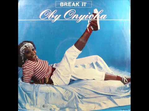 oby onyioha  - Break It