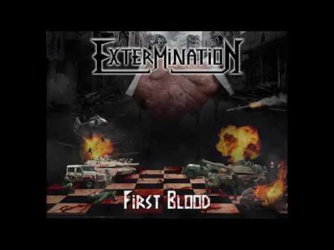 Extermination - First Blood (2016)