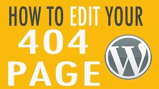 How to edit your 404 Page in WordPress