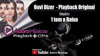 Baixar Playback Profissional Ouvi Dizer Melim com 1 tom mais baixo - Playback + Cifra