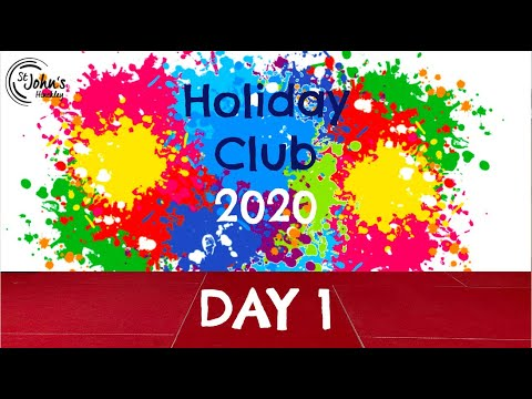 St John's Holiday Club 2020 Day 1