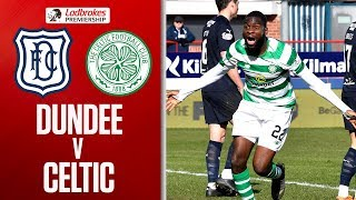 Dundee 0-1 Celtic   Edouard Late Winner Sends Celtic 10 Points Clear   Ladbrokes Premiership