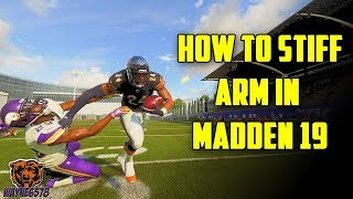 HOW TO BREAK TACKLES IN MADDEN 19 | HOW TO STIFF ARM IN MADDEN 19 | RUN LIKE A BEAST!