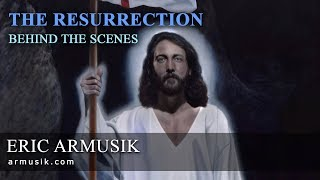 The Resurrection - Painting by Artist Eric Armusik