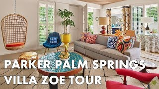 BEST HOTEL IN PALM SPRINGS - Villa Zoe Tour at the Parker