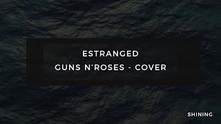 Estranged - Guns N`Roses - Cover