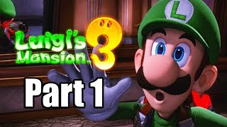 LUIGI'S MANSION 3 Gameplay Walkthrough Part 1 Nintendo Switch - No Commentary