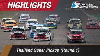 Highlights Thailand Super Pickup (Round 1) : Chang International Circuit, Thailand