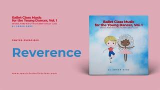 Reverence Music for Children's Ballet Class | by Søren Bebe