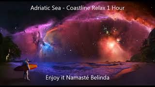 Скачать Adriatic Sea Coastline Cafe Del Mar Chill Relax 1 Hour