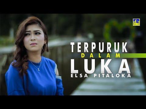 ELSA PITALOKA - Terpuruk Dalam Duka [Official Music Video] Lagu Baru 2019