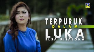 Download lagu ELSA PITALOKA - Terpuruk Dalam Luka [Official Music Video] Lagu Baru 2019