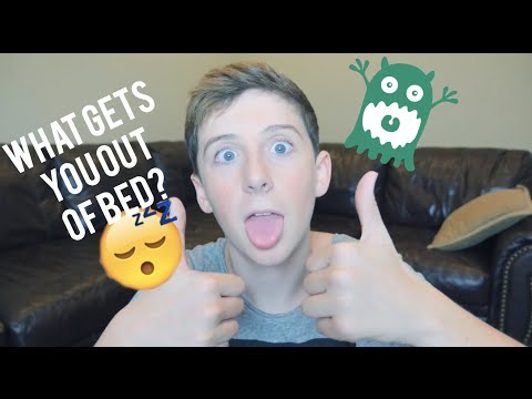 What Gets You Out Of Bed? | TREVOR MORAN