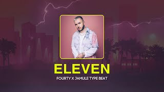 Fourty x Jamule Type Beat - ELEVEN (prod. by Tonic)