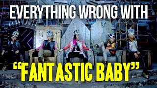 "Video Everything Wrong With - BIGBANG - ""Fantastic Baby"" download MP3, 3GP, MP4, WEBM, AVI, FLV Juli 2018"