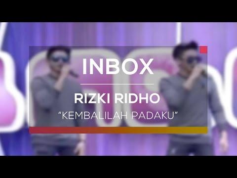 Rizki Ridho - Kembalilah Padaku (Live on Inbox)