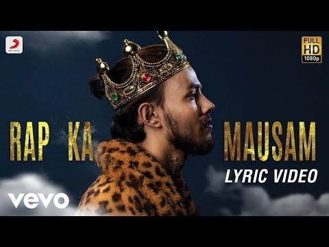 Rap Ka Mausam - Official Lyric Video | Raga