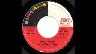 The Electric Ladies - King-Kong