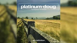 Platinum Doug - Funksoul Brother