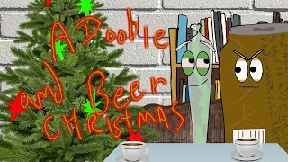 a Doobie and Beer Christmas