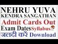 NEHRU YUVA KENDRA SANGATHAN(NYKS) Admit Cards out   Exam Dates   Full Syllabus   Download Here  