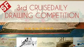 Cruise Ship Drawing Competition! (SF)