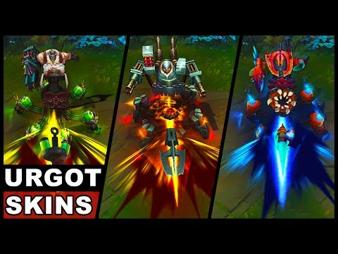 All Urgot Skins Final Update Battlecast Crabgot Butcher Rework 2017 (League of Legends)