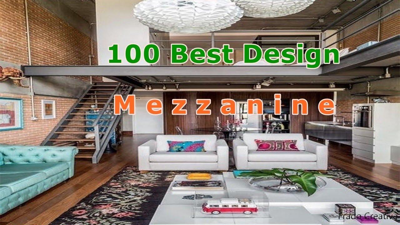 Best Design Mezzanine Ideas For Home Youtube