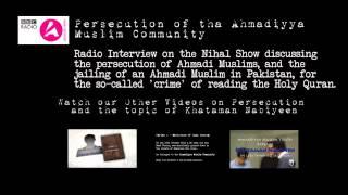BBC Radio Talk Show on Persecution of the Ahmadiyya Muslim Community