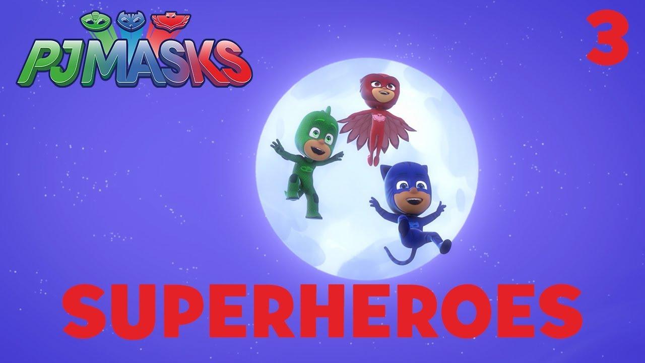 Download Superheroes Compilation! Part 3 | PJ Masks | Disney Junior