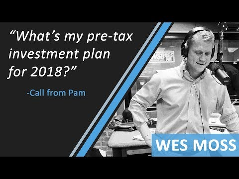 What's My Pre-Tax  Investment Plan For 2018?