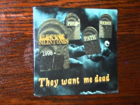 Silent Ones - They Want Me Dead (Uncensored)