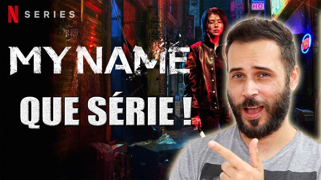 Download NOVA SÉRIE da NETFLIX - MY NAME