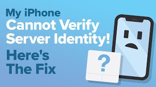"""My iPhone """"Cannot Verify Server Identity""""! Here's The Fix!"""
