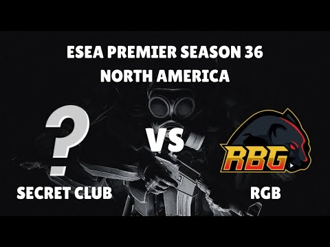 ESEA Premier Season 36 North America  - Secret Club vs RGB