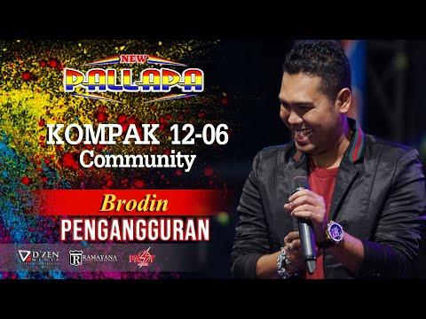 Pengangguran - New Pallapa Live Kompak Community 2019 - Mr. Brodin