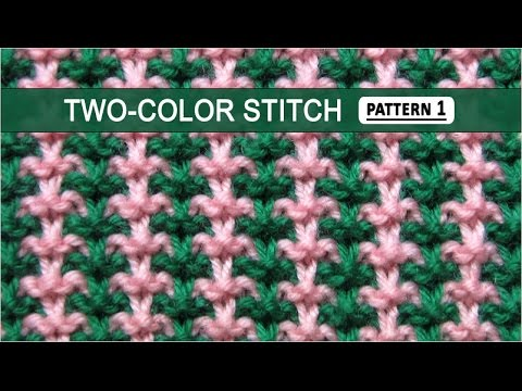 Two Color Stitch Pattern 1 1282014 Youtube