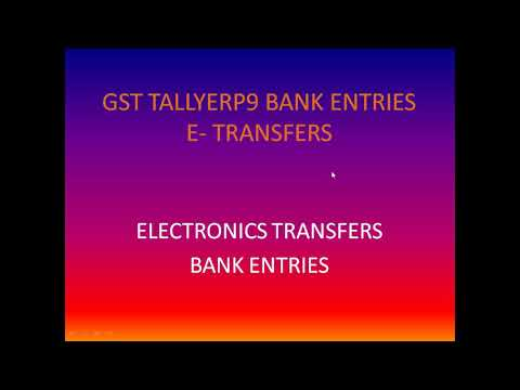 GST In TallyERP9 Bank -E-Transfer Company Creation & Ledger Creation Chapter-10 Part-1