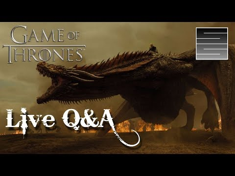 Game Of Thrones Season 8 Predictions Live Q&A