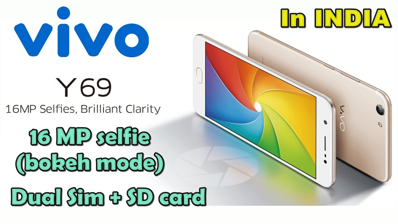 quality design 082a7 dc717 Vivo Y69 With 16-Megapixel Front Camera, Moonlight Glow Launched in India