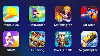 Paper.io 3D,HellCopter,Matchinghton,MrNinja,Staff!,Beach Buggy Racing,Pixel Gun 3d,Mega Ramp Car Stu