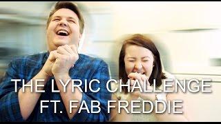 THE LYRIC CHALLENGE FT. FAB FREDDIE | #CHALLENGESUNDAY