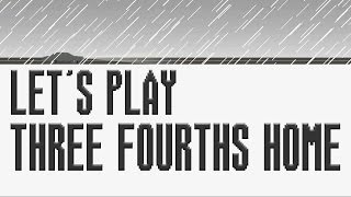 THREE FOURTHS HOME: EXTENDED EDITION | Xbox One Version [Full Playthrough/Let's Play]