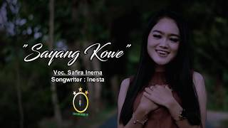 Download Safira Inema - Sayang Kowe (Official Music Video)