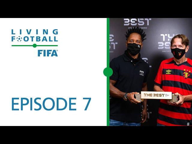 Living Football | FIFA Football Magazine Show | Episode 7