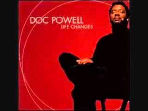 Doc Powell - Tell Her Love Has Felt The Need