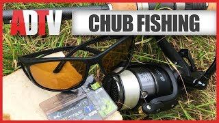 Simple Chub Fishing Tips & Tactics