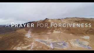 A Prayer for Forgiveness HD