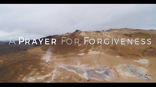 A Prayer for Forgiveness HD
